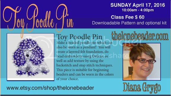 the lone beader bead embroidery beading class poodle pin San Diego Bead Society monthly meeting