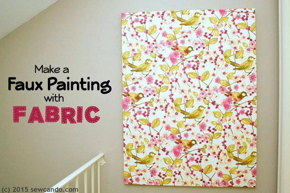 sew can do tutorial time faux painting wall art using fabric