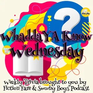 Grab this Code to Share on Your Blog and Join Us Each Week for WhaddYA Know Wednesdays trivia