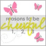 Reasons to be Cheerful at Mummy from the Heart