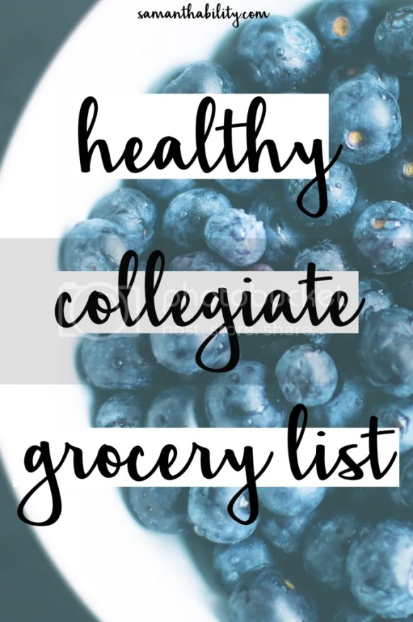 Healthy collegiate grocery list