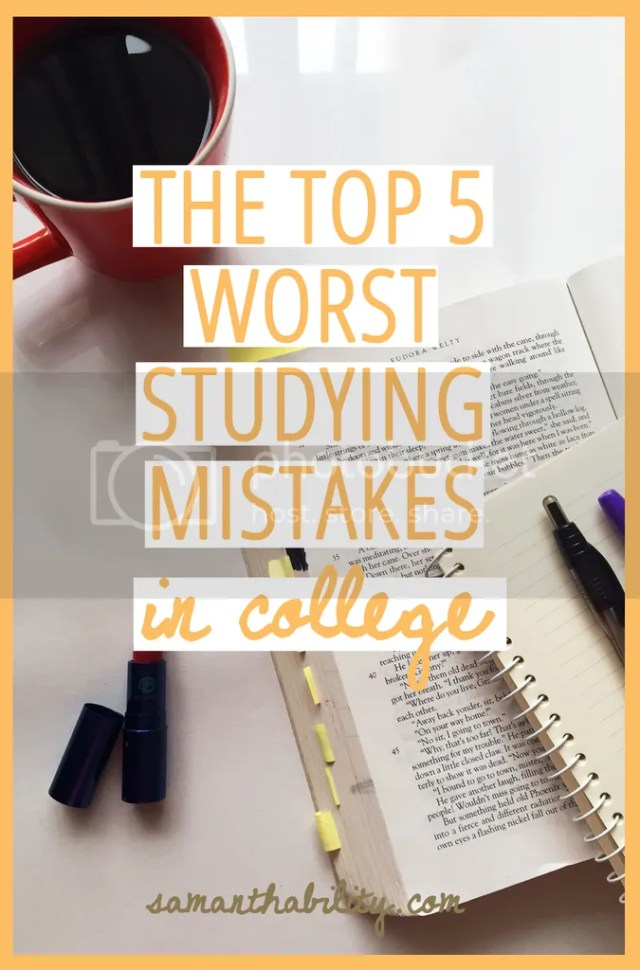 The top five worst college studying mistakes!