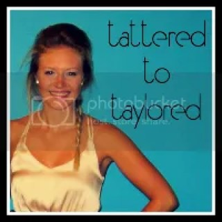 Tattered to Taylored