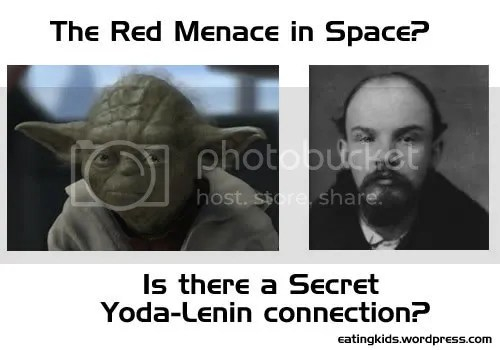 A Yoda Lenin Connection?