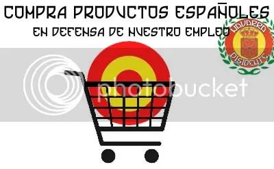 Compra productos españoles . En defensa de nuestro empleo . Navarra Disidente