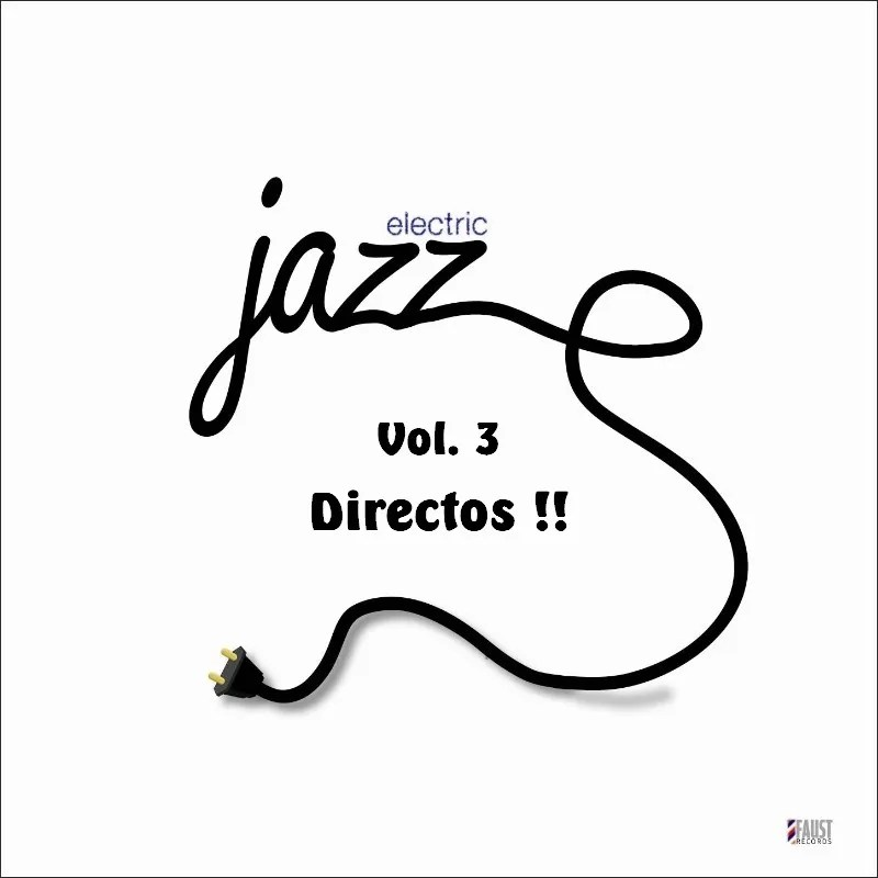 La música de Pere 2: V.A. Electric Jazz Vol. 3 Directos
