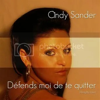 Cindy Sander - Défends moi de te quitter