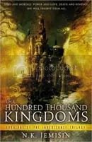 A Hundred Thousand Kingdoms