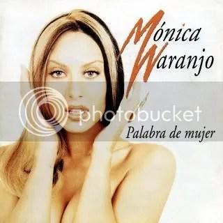 MonicaNaranjo-PalabradeMujer.jpg Monica Naranjo - Palabra de Mujer image by NaRuTo1982