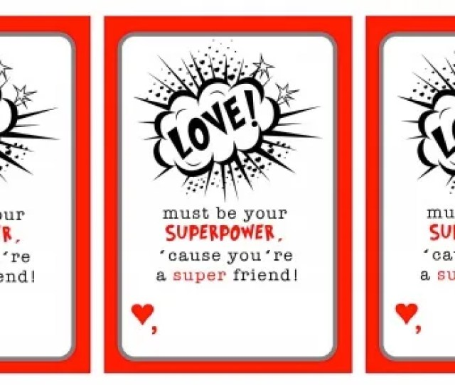 Free Printable Superpower Valentines Day Cards Free To Be Kids