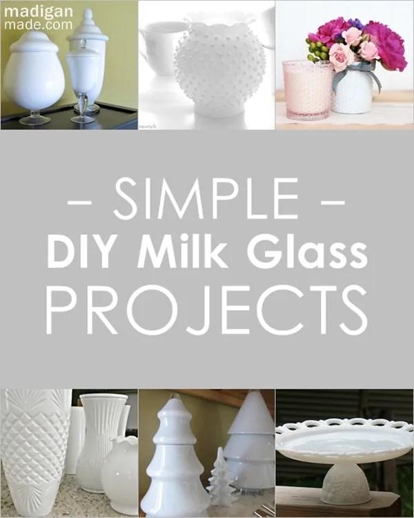 15 Simple DIY Milk Glass Ideas