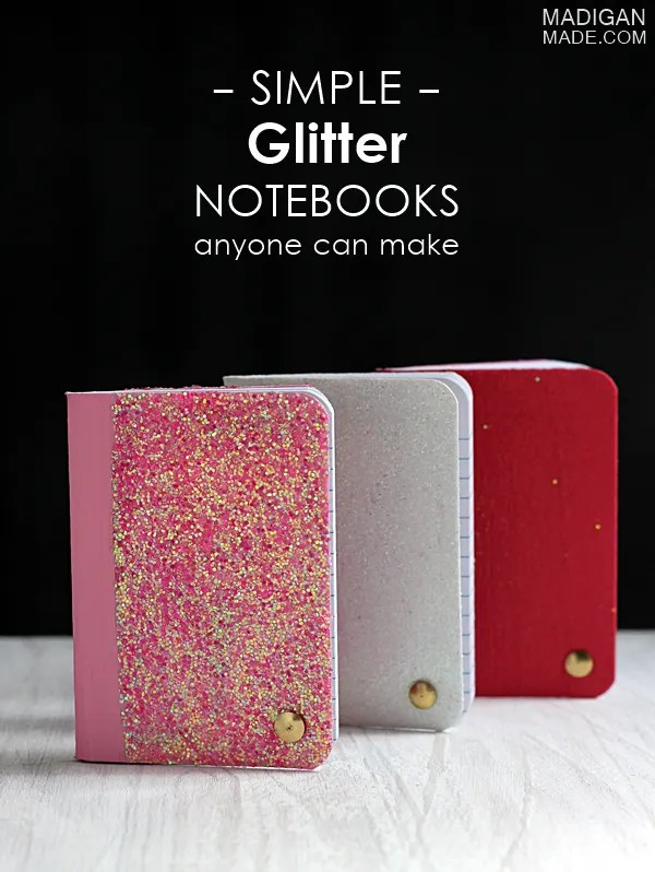 simple glitter covered notebooks that anyone can make