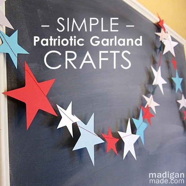 10 simple craft ideas: easy bunting, garland and banners for the 4th of July.
