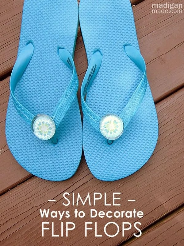 73a260064 12 Simple Ways to Decorate Your Flip Flops - Rosyscription