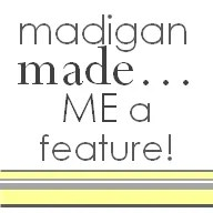 madigan made feature button