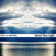 MaCu w. God Pussy - About Sun Light