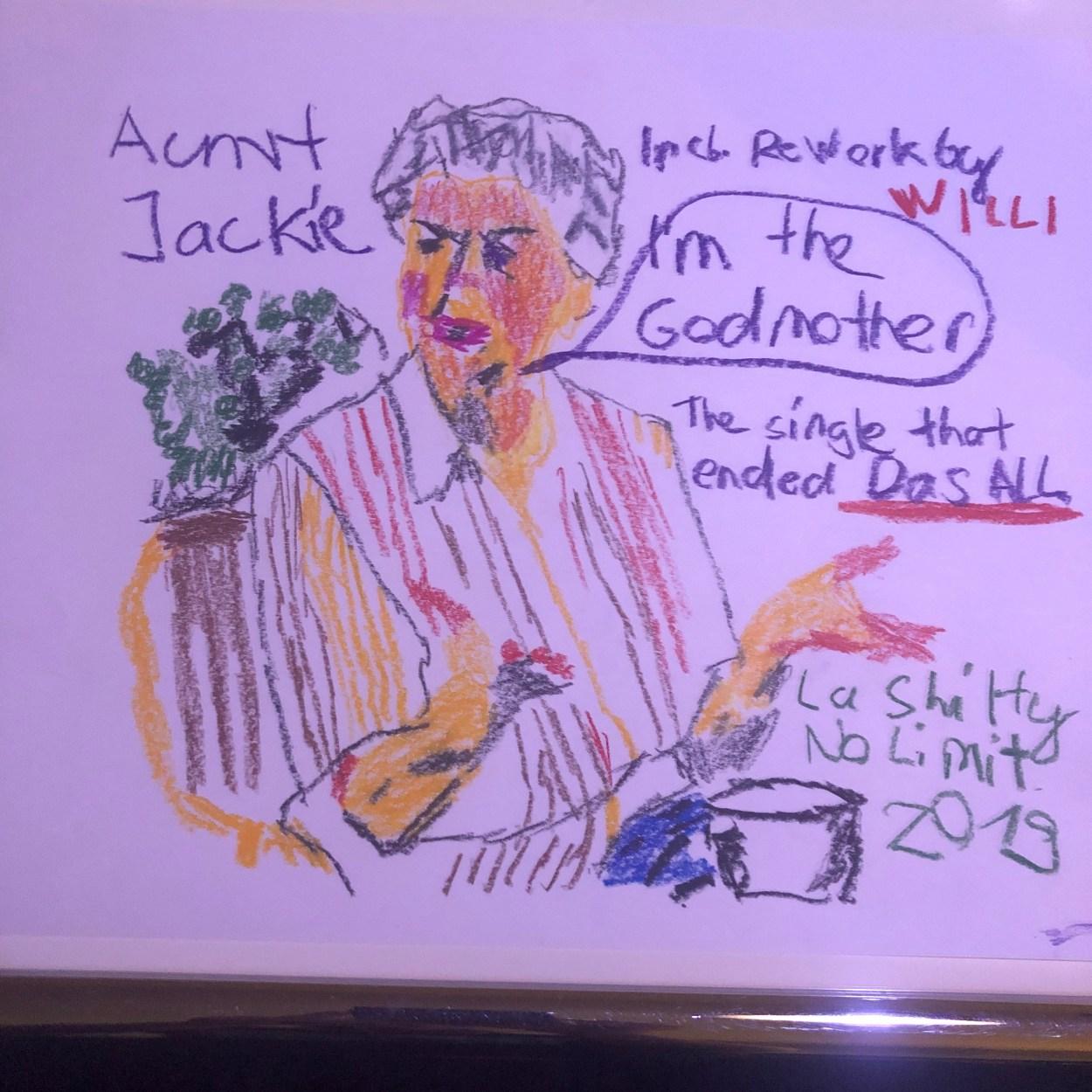 Aunt Jackie – I'm The Godmother