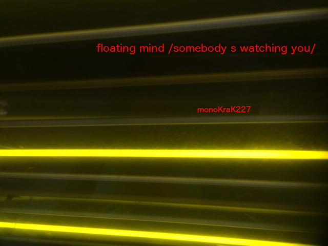 Floating Mind – Somebody's Watching