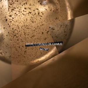 M-PeX – Deus, o criado de Camus