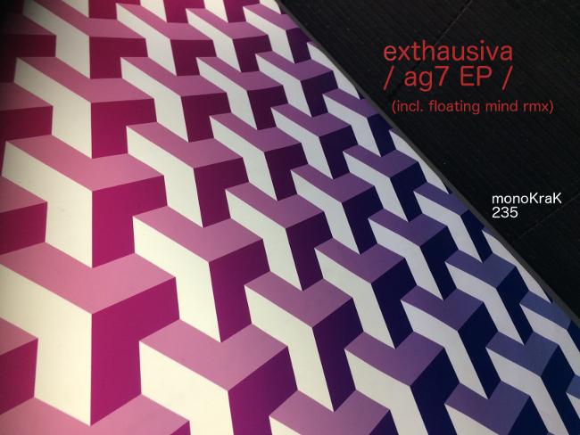 Exthausiva – AG7 EP (incl.Floating Mind Rmx)