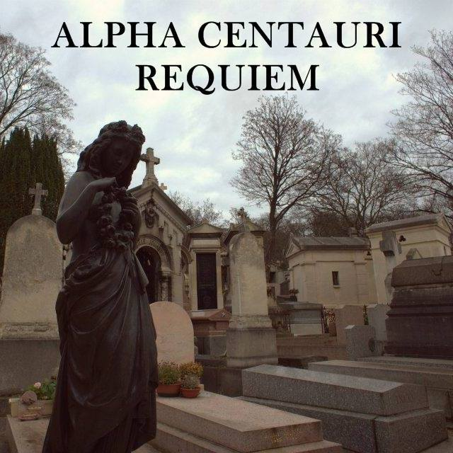 Alpha Centauri – Requiem