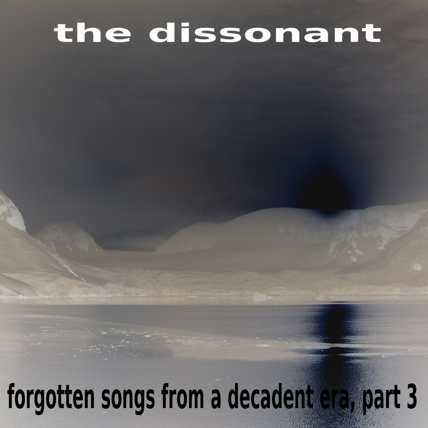 the dissonant – forgotten songs from a decadent era, part 3