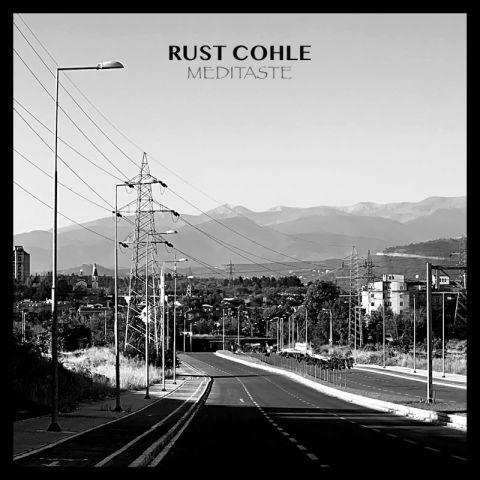 Rust Cohle – Meditaste (EP)