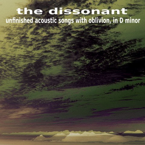 the dissonant – unfinished acoustic songs with oblivion, in d minor