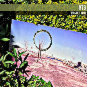 BTB – Wasted Time