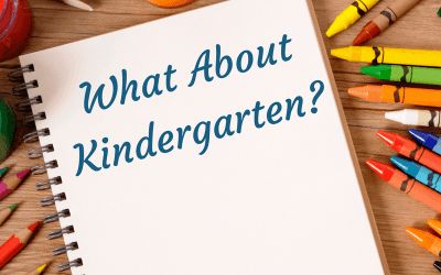What About Kindergarten?