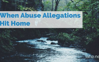 When Abuse Allegations Hit Home