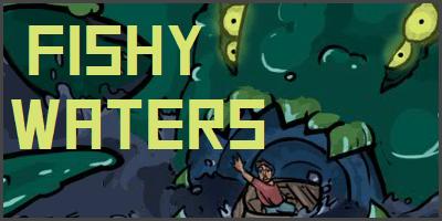 Fishy Waters