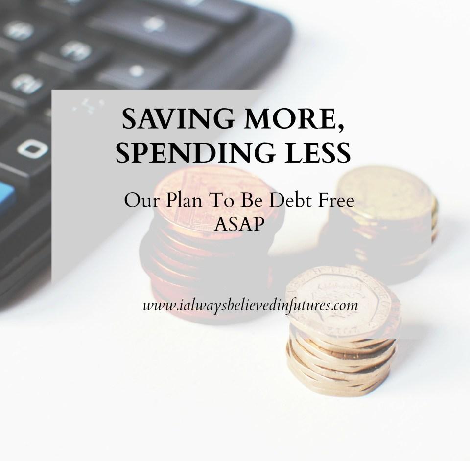 Saving More, Spending Less   Update 2