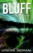 Bluff by Lenore Skomal: Review