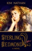 Review: Sterling Redmond by Kim Nathan