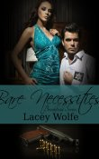 Bare Necessities: Brookfield Series Book Two by Lacey Wolfe