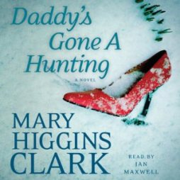 AudioBook Review: Daddy's Gone A Hunting by Mary Higgins Clark