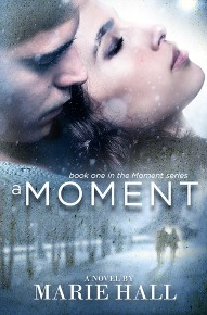 A Moment by Marie Hall – Review and Giveaway