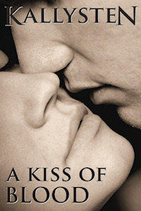 Release Day!  A Kiss of Blood,The Pact #1.5 by Kallysten