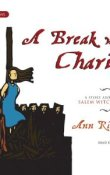 AudioBook Review: A Break with Charity: A Story about the Salem Witch Trials by Ann Rinaldi