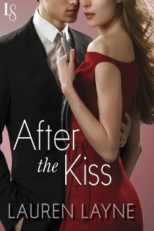Release Day Review After the Kiss (Sex, Love & Stiletto #1) by Lauren Layne