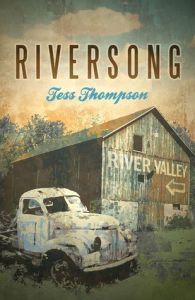 Riversong: The River Valley Collection # 1 by Tess Thompson Review and Giveaway