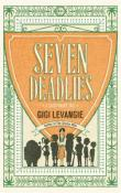 Seven Deadlies: A Cautionary Tale by Gigi Levangie Grazer