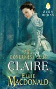 The Governess Club: Claire (The Governess Club #1) by Ellie Macdonald, Review and Giveaway