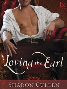 Loving the Earl by Sharon Cullen with Giveaway!