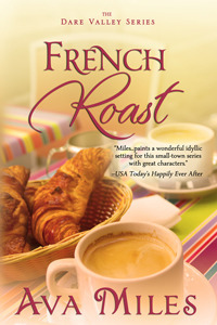 French Roast (Dare Valley #2) by Ava Miles