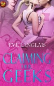 Claiming Her Geeks (Perfect Strangers #31) by Eve Langlais