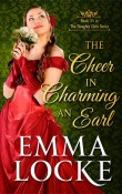 The Cheer in Charming an Earl:The Naughty Girls, #3.5 by Emma Locke
