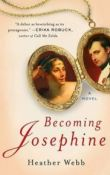 Becoming Josephine by Heather Webb, with Giveaway