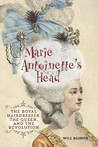 Marie Antoinette's Head by Will Bashor with Excerpt and Giveaway